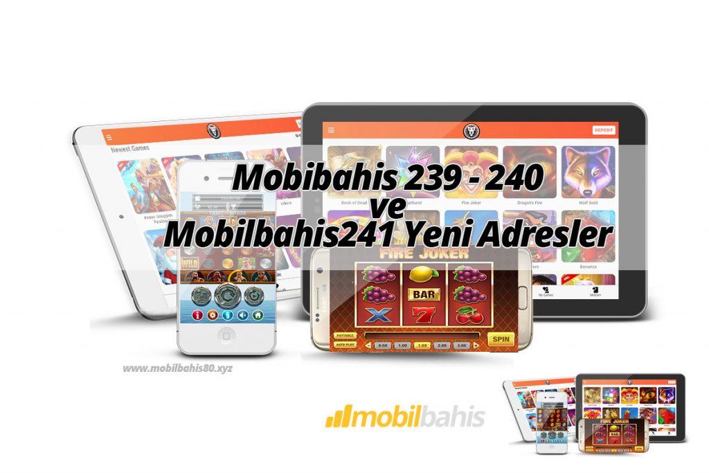 Mobibahis 239 - 240 ve Mobilbahis241 Yeni Adresler